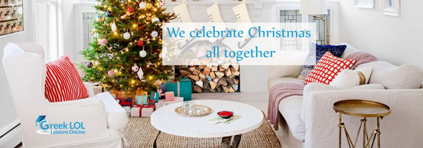 We celebrate Christmas all together